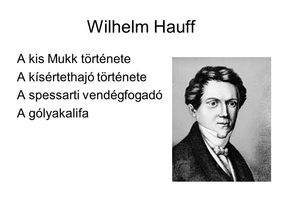 Wilhelm Hauff A kis Mukk története A kísértethajó története