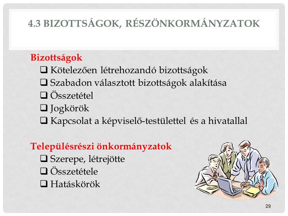 4.3 Bizottságok, részönkormányzatok