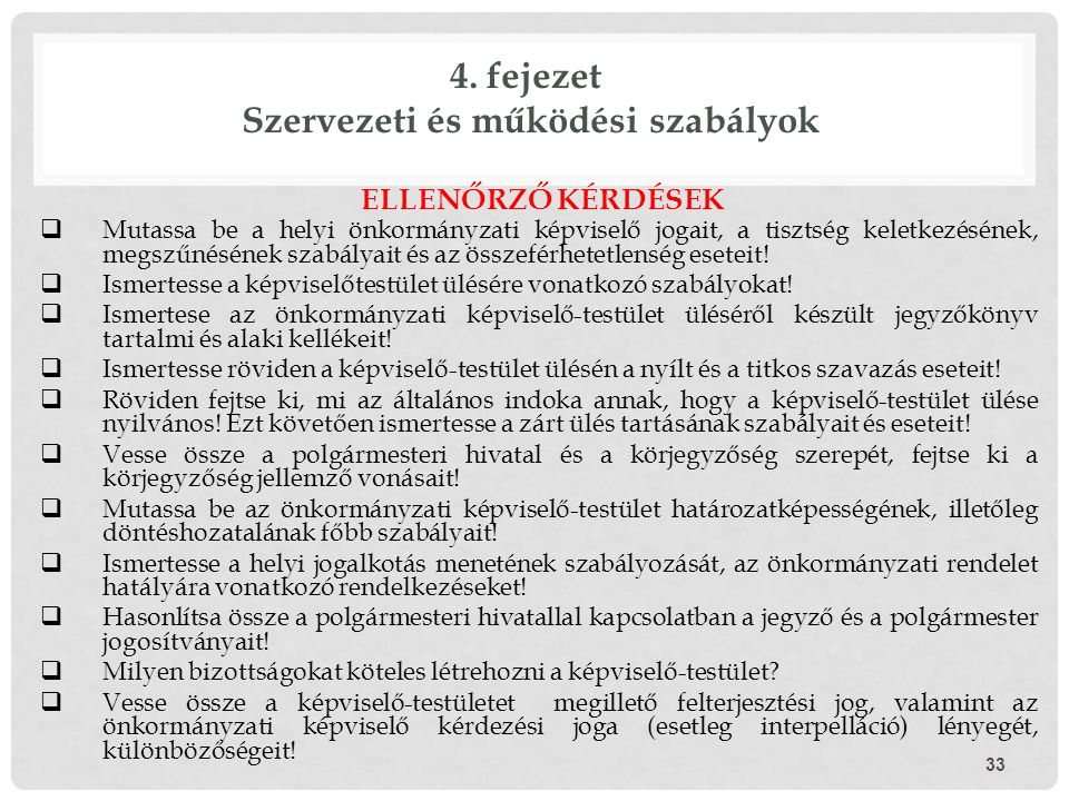 4. fejezet Szervezeti és működési szabályok