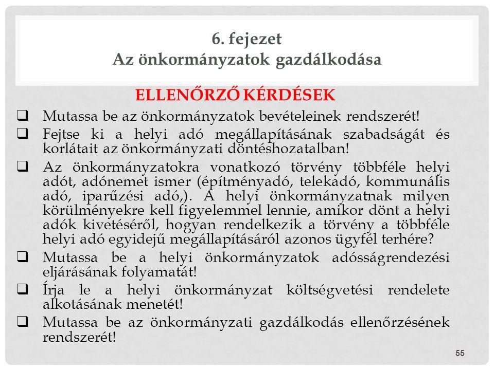 6. fejezet Az önkormányzatok gazdálkodása