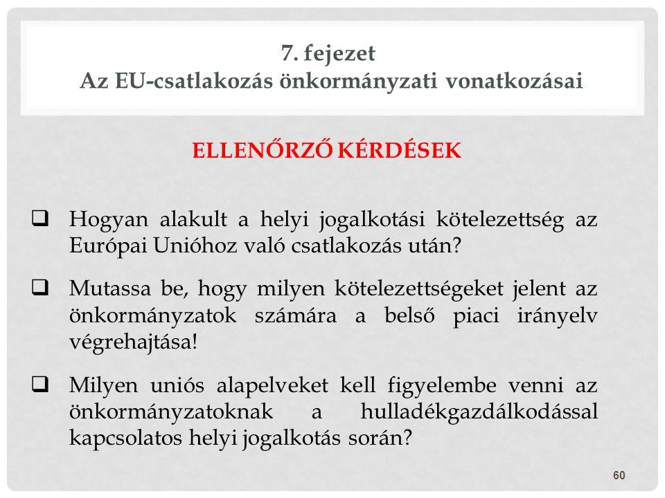 7. fejezet Az EU-csatlakozás önkormányzati vonatkozásai