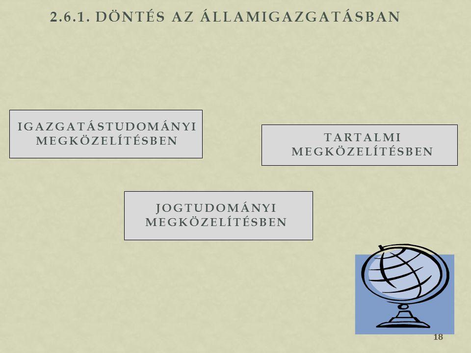 2.6.1. Döntés az államigazgatásban