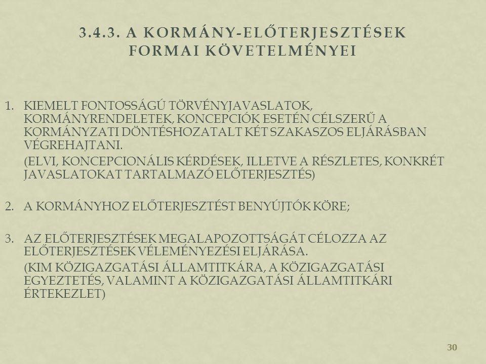 3.4.3. A kormány-előterjesztések