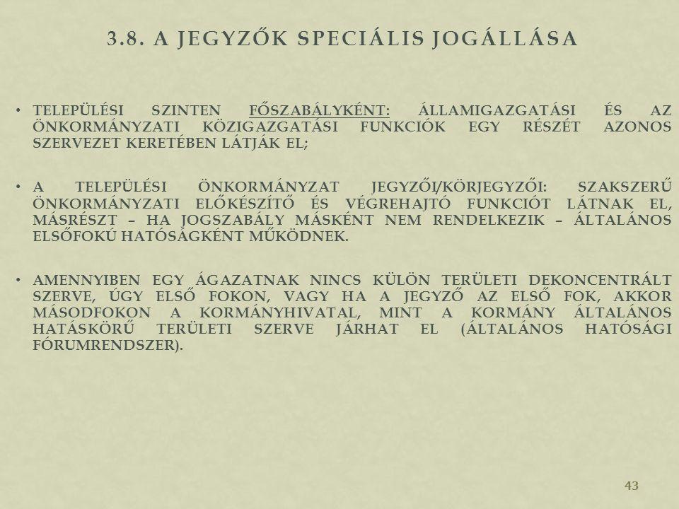3.8. A jegyzők speciális jogállása
