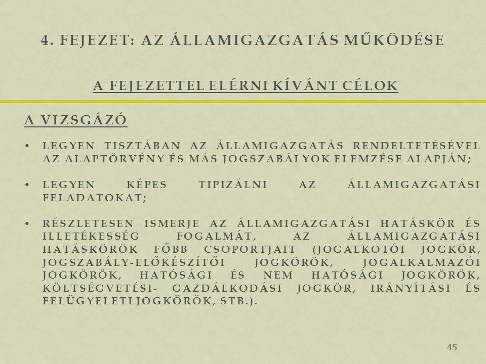 4. fejezet: Az államigazgatás működése