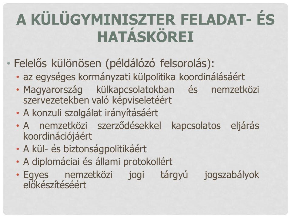 A külügyminiszter feladat- és hatáskörei