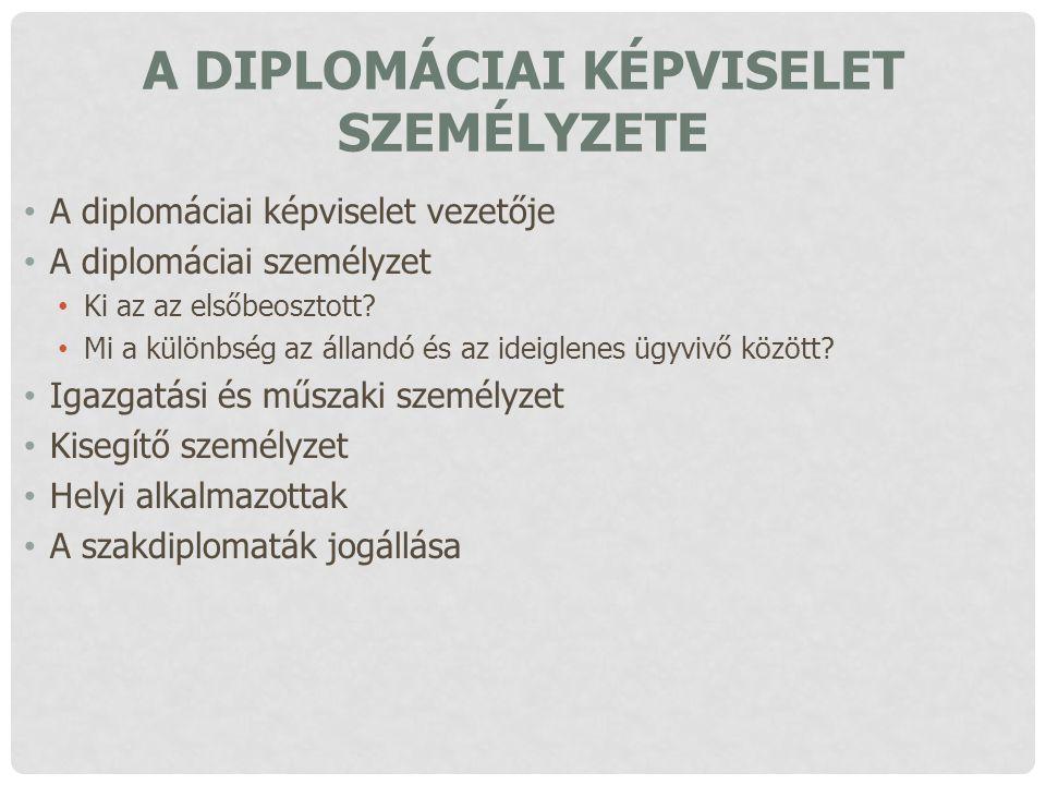 A diplomáciai képviselet személyzete