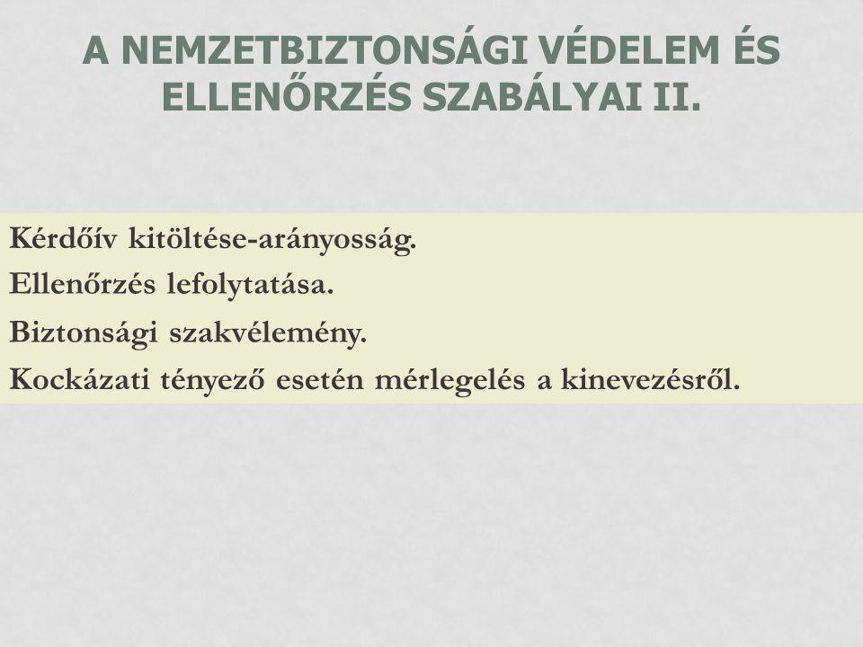 A NEMZETBIZTONSÁGI VÉDELEM ÉS ELLENŐRZÉS SZABÁLYAI II.