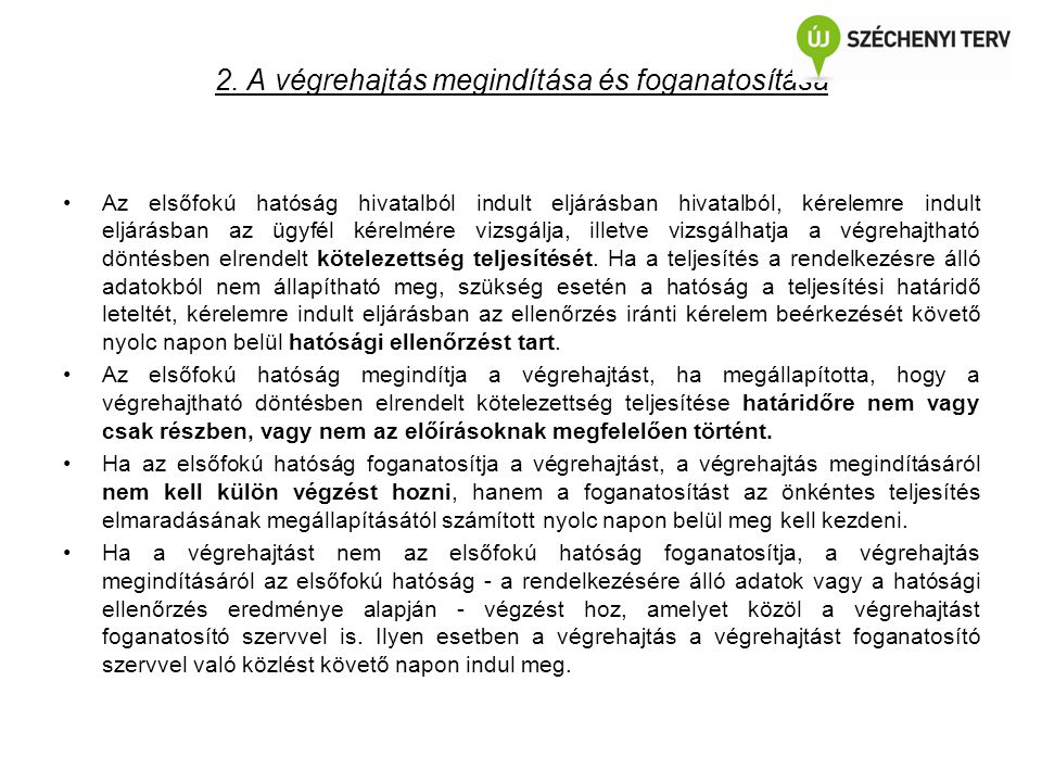 2. A végrehajtás megindítása és foganatosítása