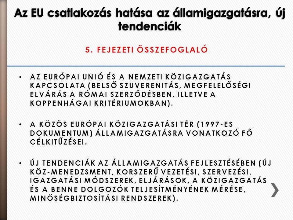 Az EU csatlakozás hatása az államigazgatásra, új tendenciák