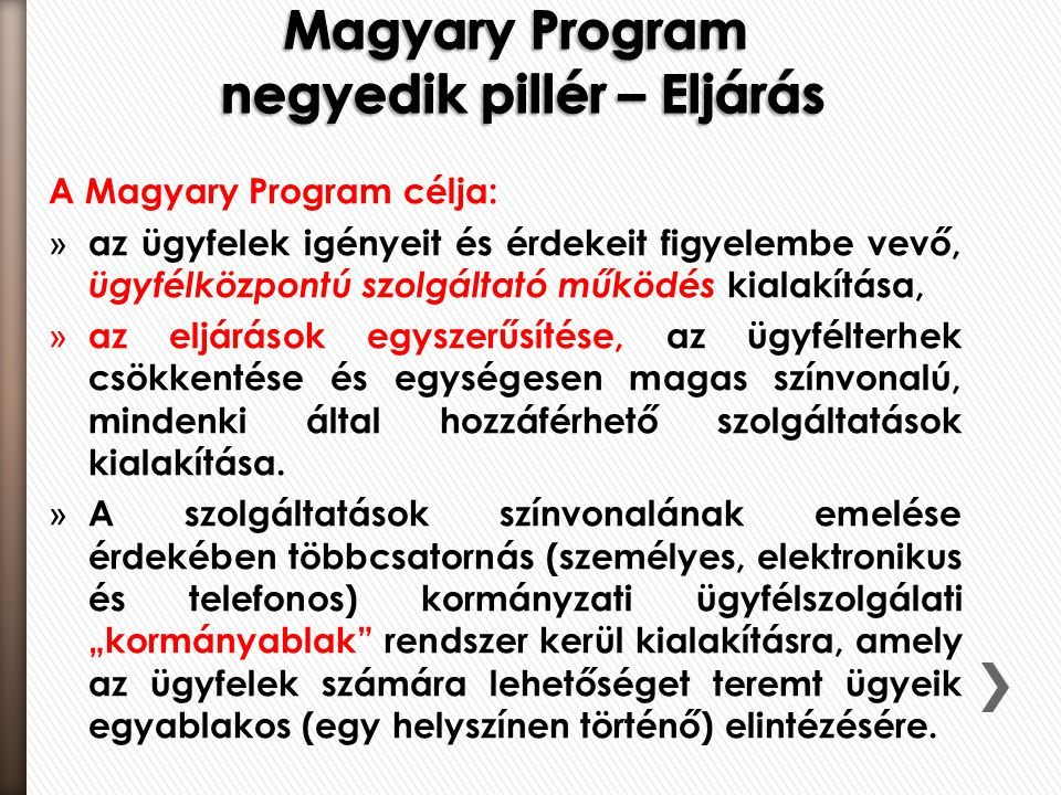 Magyary Program negyedik pillér – Eljárás