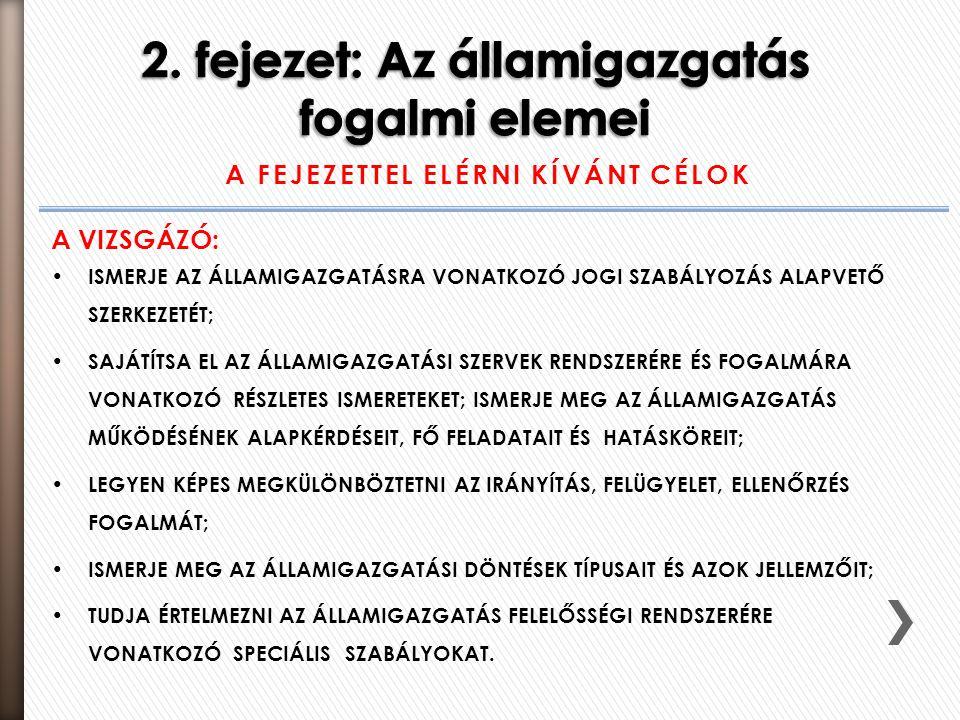 2. fejezet: Az államigazgatás fogalmi elemei