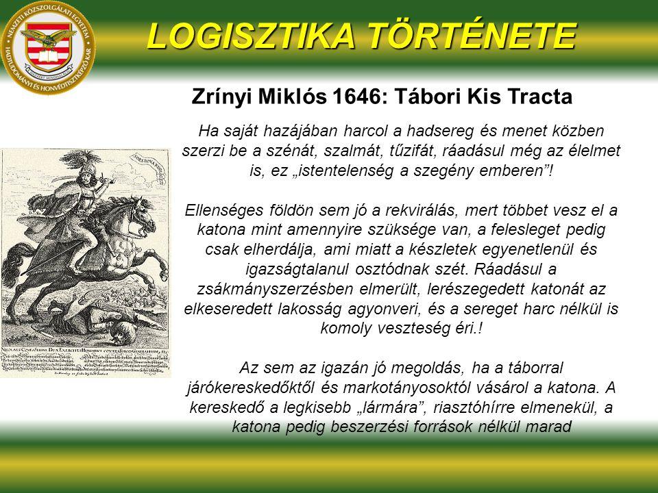 Zrínyi Miklós 1646: Tábori Kis Tracta