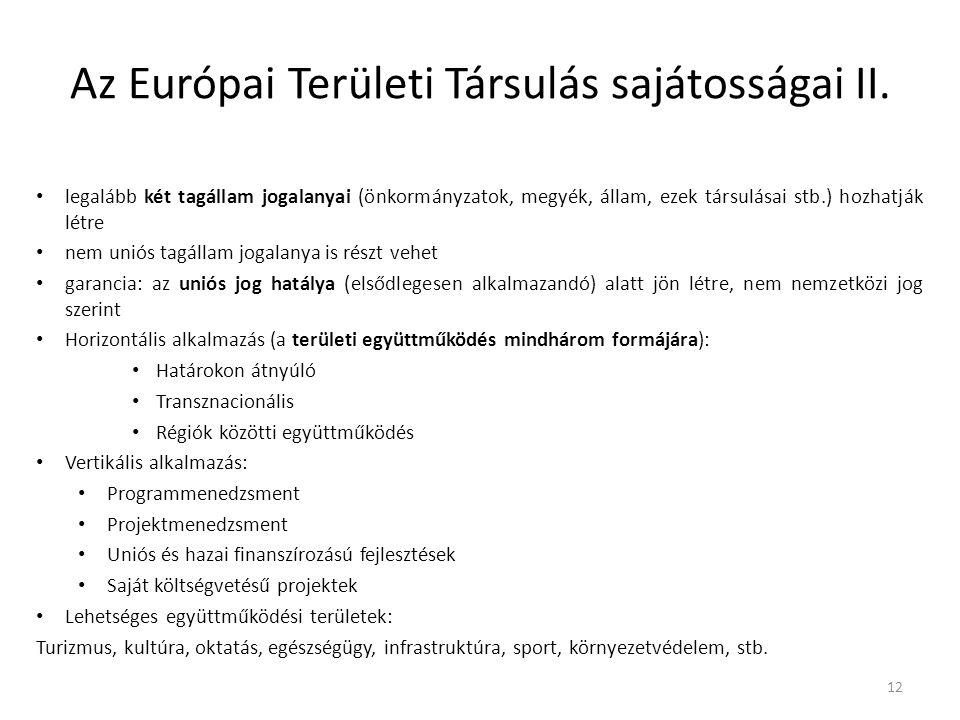 Az Európai Területi Társulás sajátosságai II.