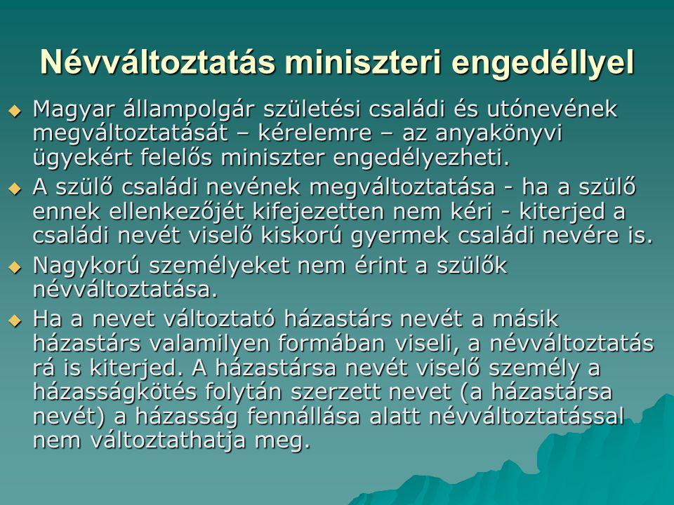 Névváltoztatás miniszteri engedéllyel