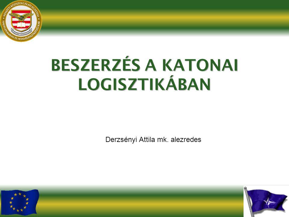 BESZERZÉS A KATONAI LOGISZTIKÁBAN