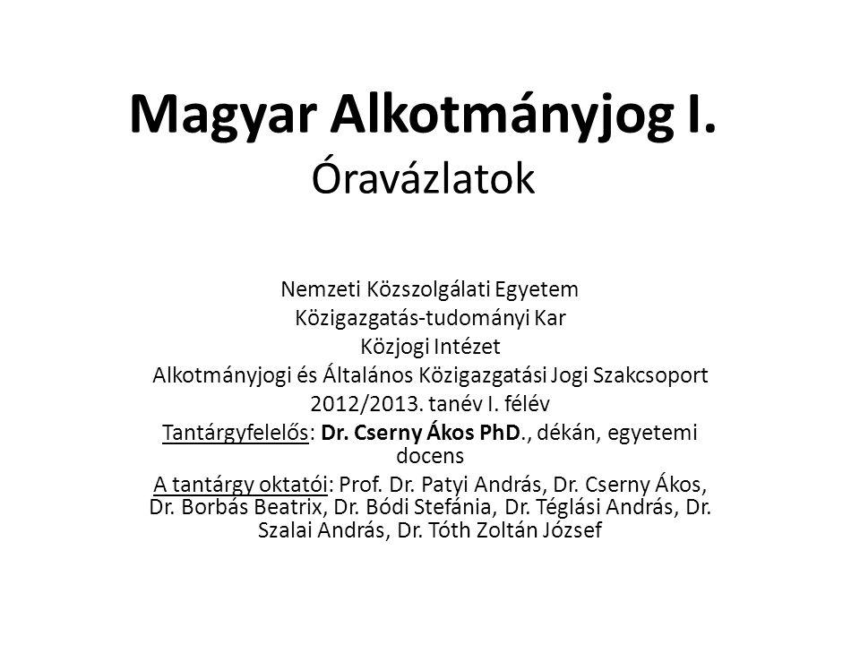 Magyar Alkotmányjog I. Óravázlatok