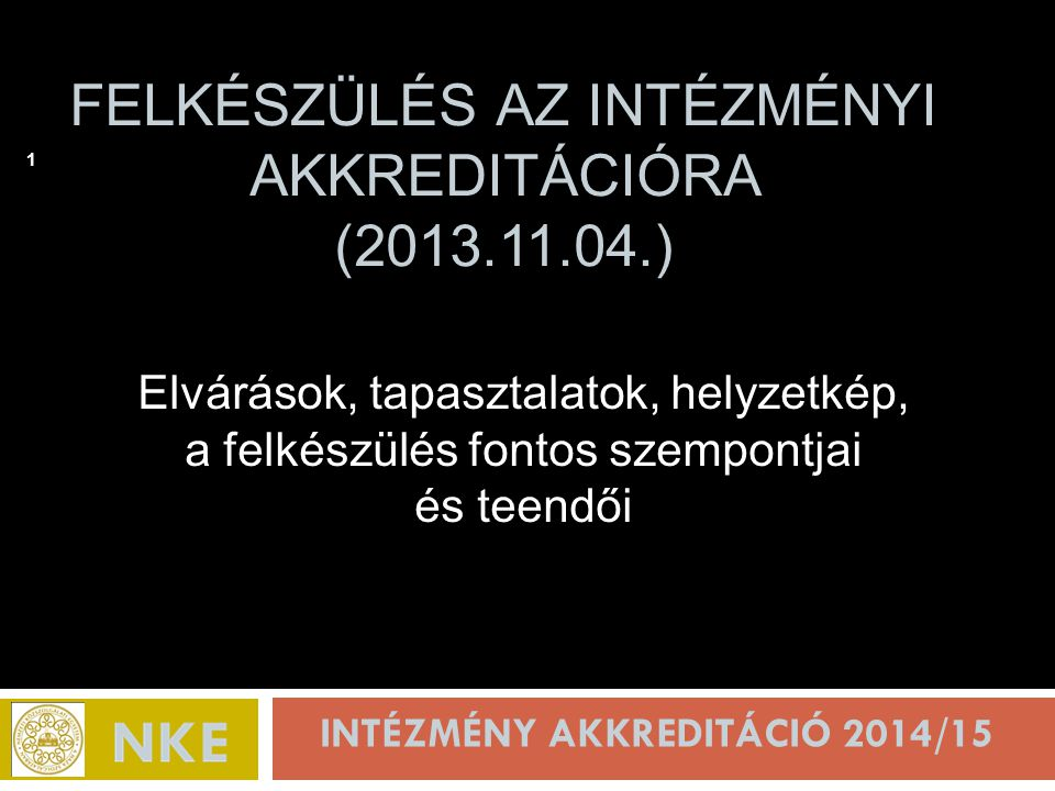 Felkészülés az intézményi akkreditációra (2013.11.04.)