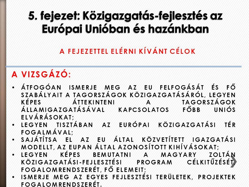 5. fejezet: Közigazgatás-fejlesztés az Európai Unióban és hazánkban