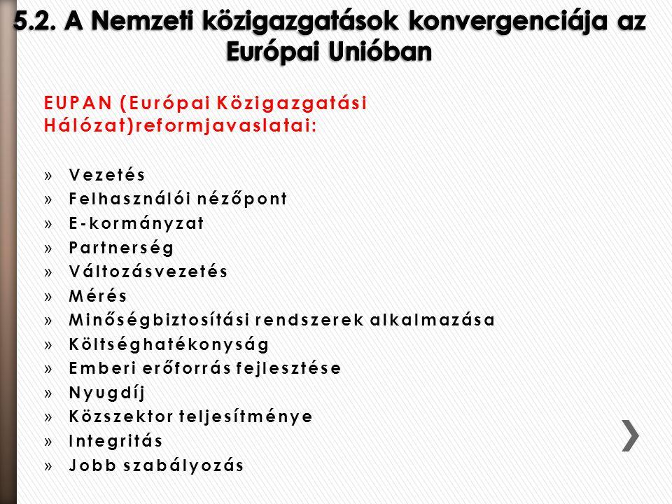 5.2. A Nemzeti közigazgatások konvergenciája az Európai Unióban