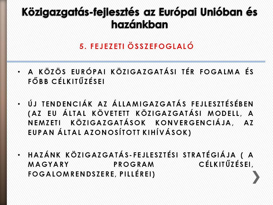 Közigazgatás-fejlesztés az Európai Unióban és hazánkban