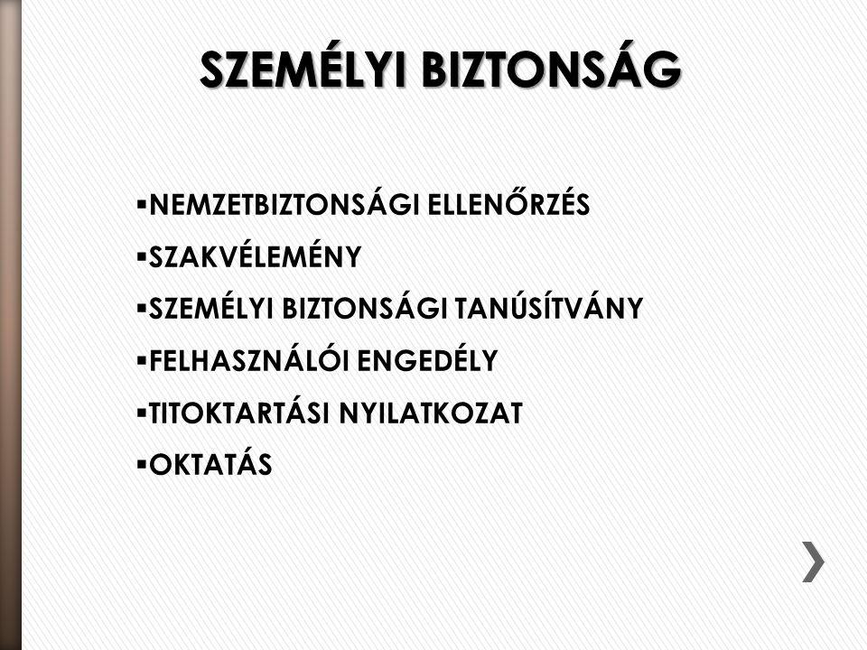 SZEMÉLYI BIZTONSÁG NEMZETBIZTONSÁGI ELLENŐRZÉS SZAKVÉLEMÉNY