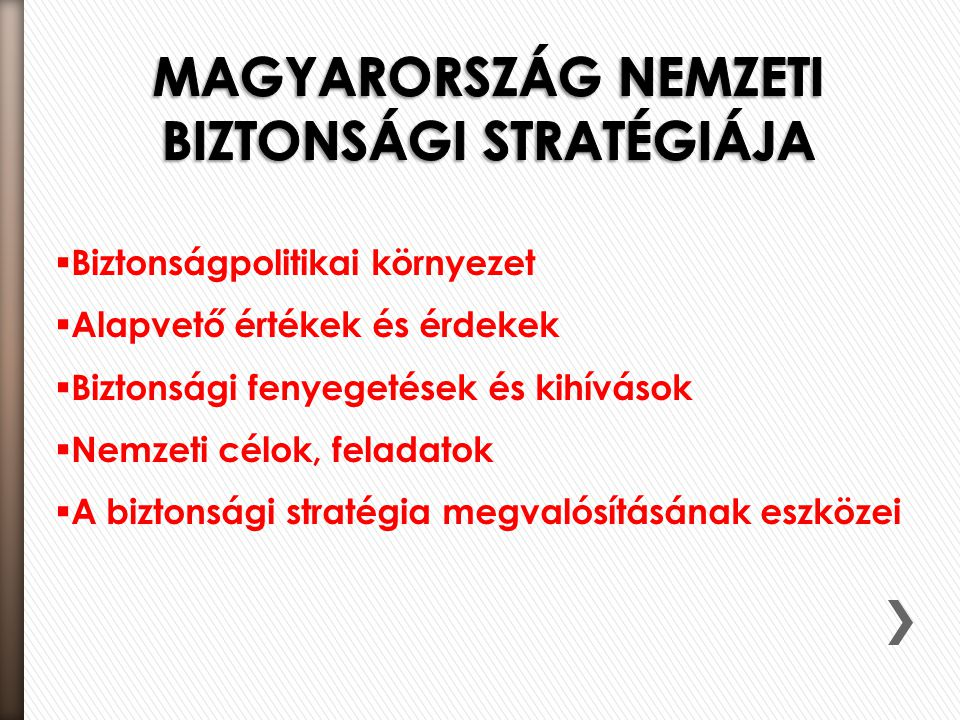 MAGYARORSZÁG nemzeti biztonsági stratégiája