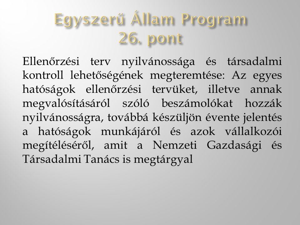 Egyszerű Állam Program 26. pont