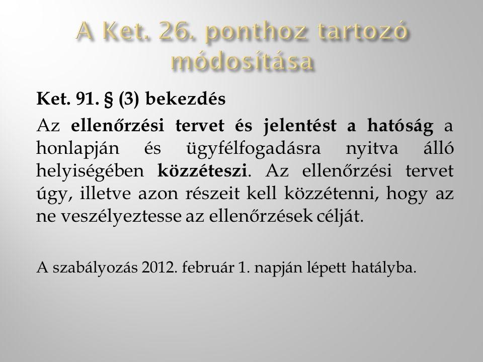 A Ket. 26. ponthoz tartozó módosítása