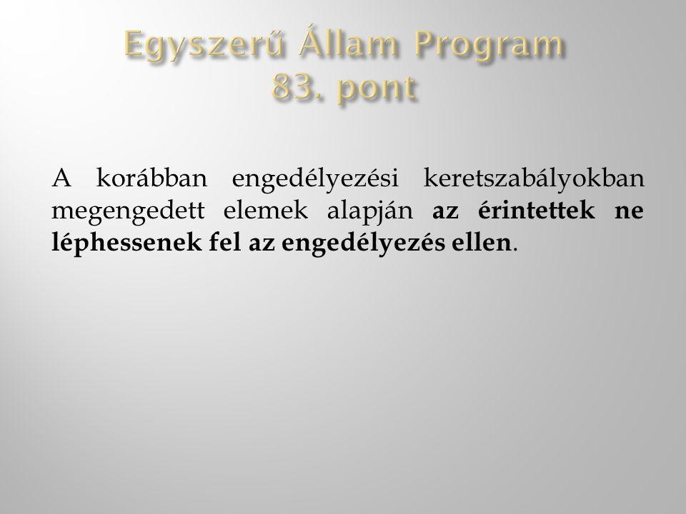 Egyszerű Állam Program 83. pont