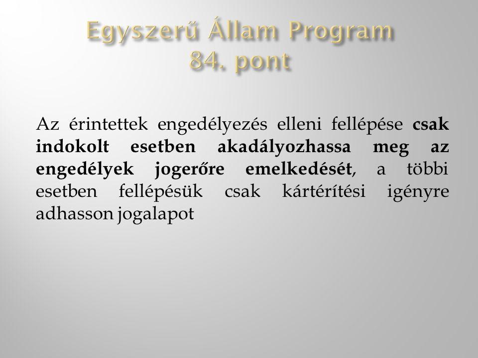 Egyszerű Állam Program 84. pont