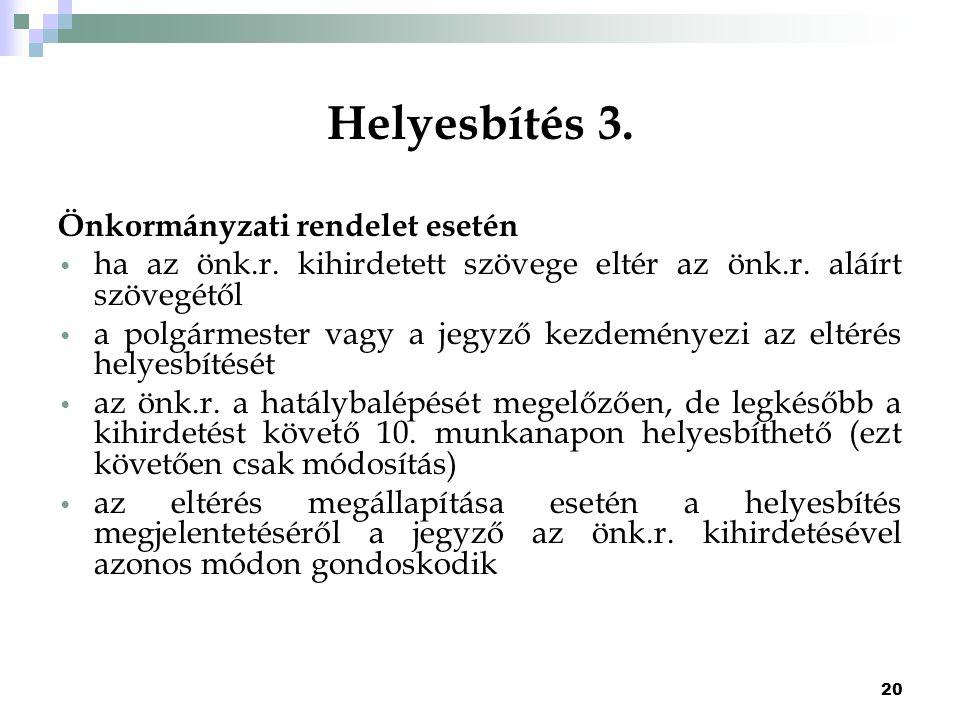 Helyesbítés 3. Önkormányzati rendelet esetén