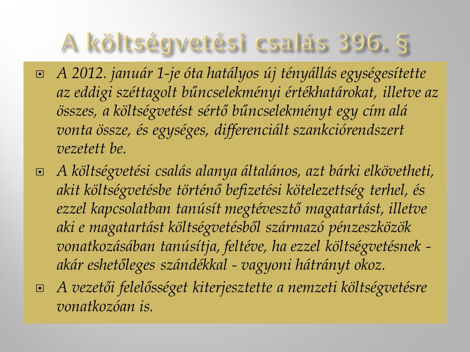 A költségvetési csalás 396. §