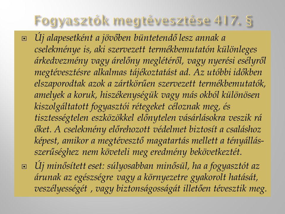 Fogyasztók megtévesztése 417. §