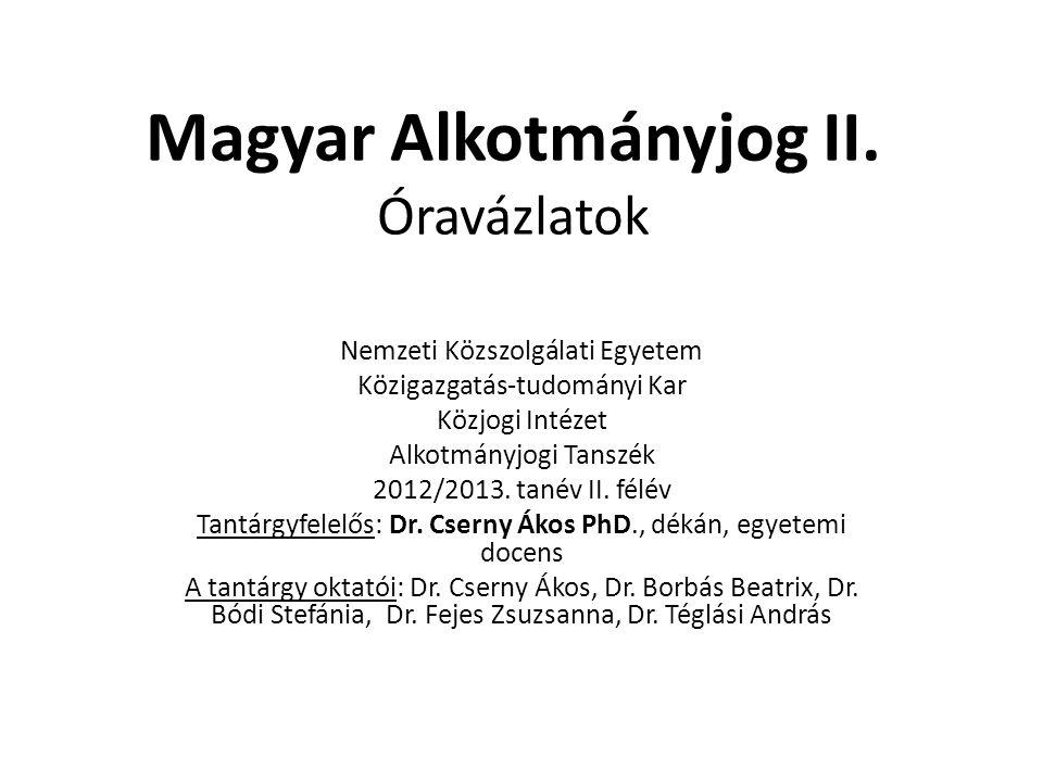 Magyar Alkotmányjog II. Óravázlatok