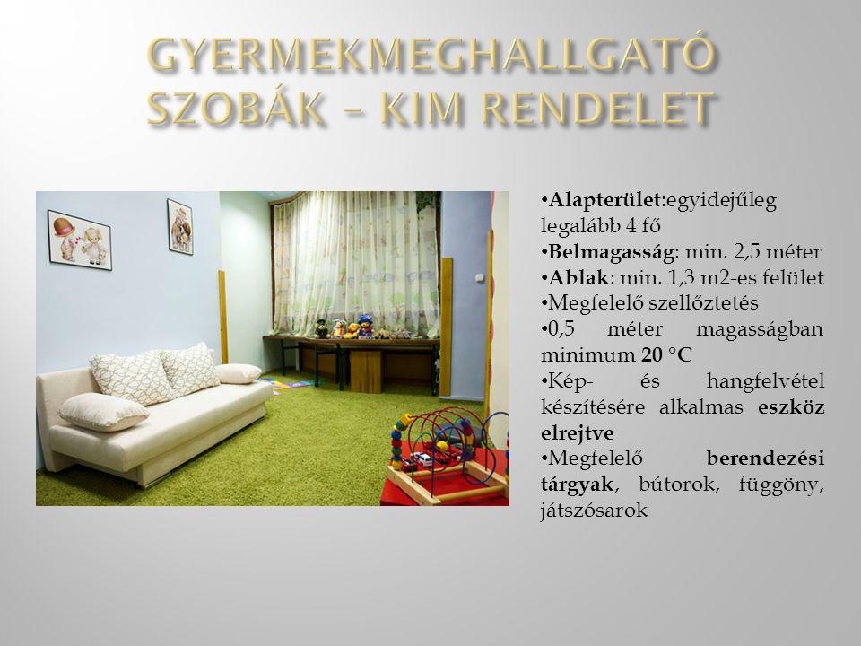 gyermekmeghallgató szobák – kim rendelet