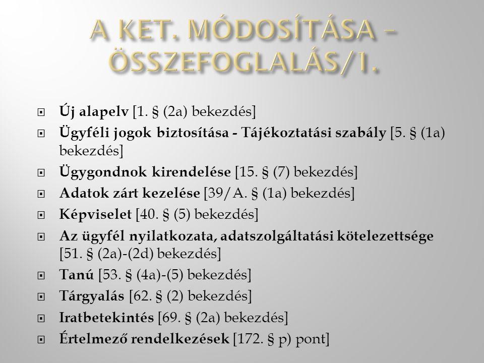 A KET. MÓDOSÍTÁSA – ÖSSZEFOGLALÁS/1.