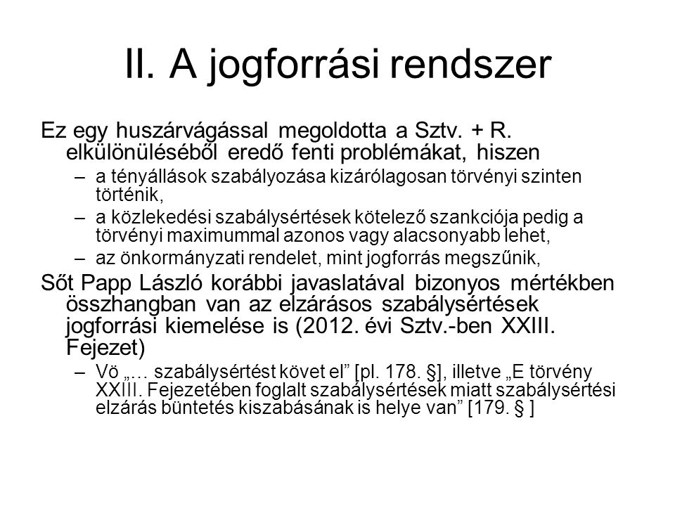 II. A jogforrási rendszer