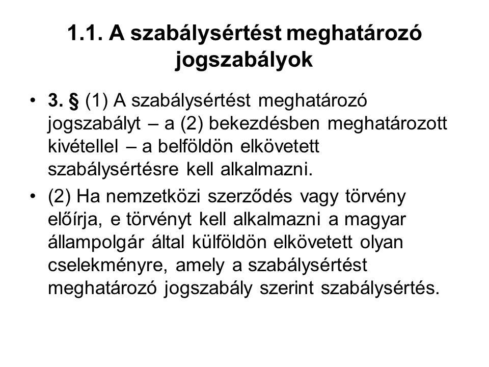1.1. A szabálysértést meghatározó jogszabályok