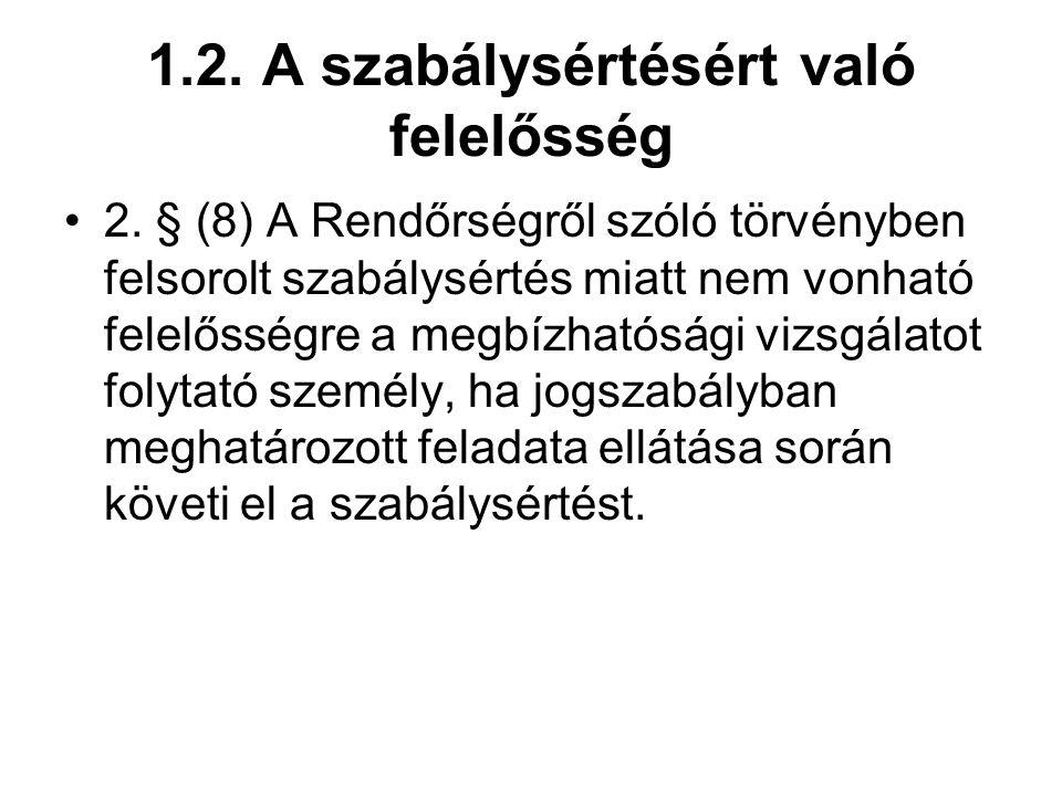 1.2. A szabálysértésért való felelősség