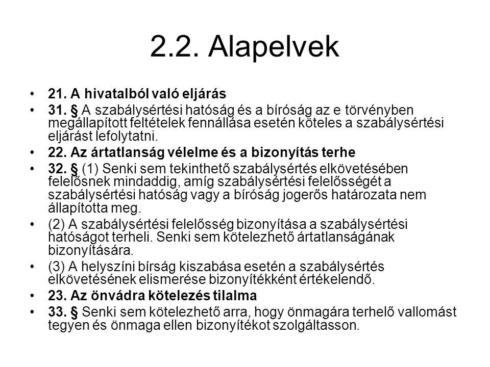 2.2. Alapelvek 21. A hivatalból való eljárás