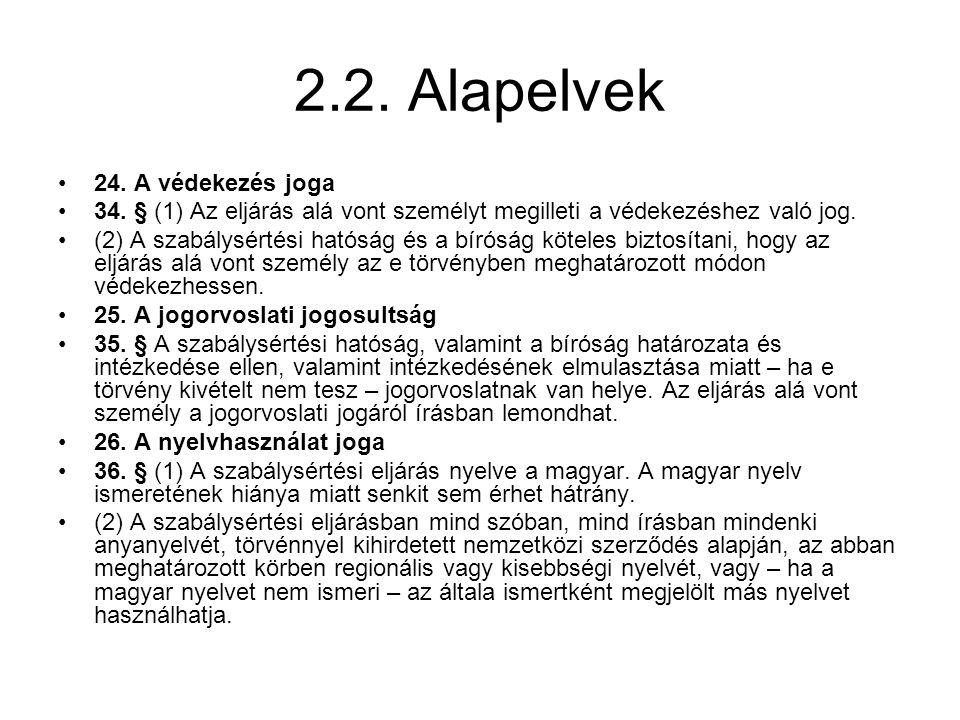 2.2. Alapelvek 24. A védekezés joga
