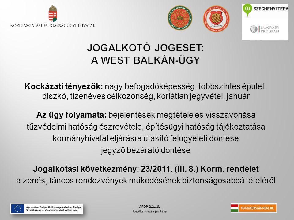 Jogalkotó jogeset: A West Balkán-ügy