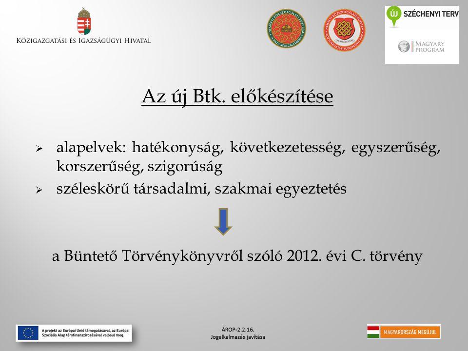 a Büntető Törvénykönyvről szóló 2012. évi C. törvény