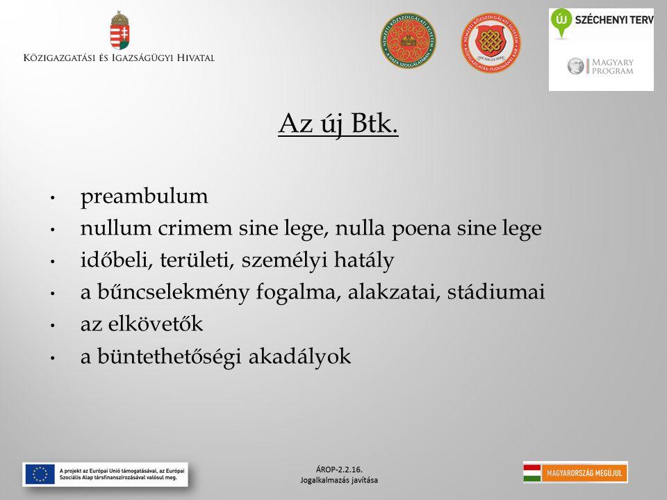 Az új Btk. preambulum nullum crimem sine lege, nulla poena sine lege