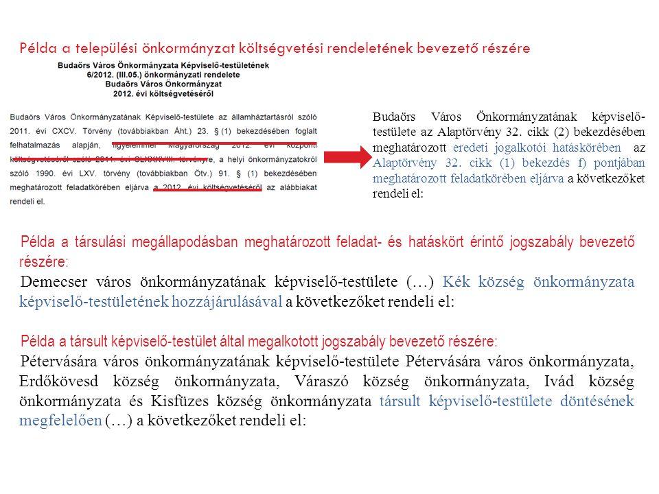 Példa a települési önkormányzat költségvetési rendeletének bevezető részére