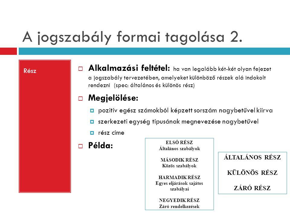A jogszabály formai tagolása 2.