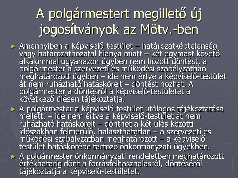 A polgármestert megillető új jogosítványok az Mötv.-ben