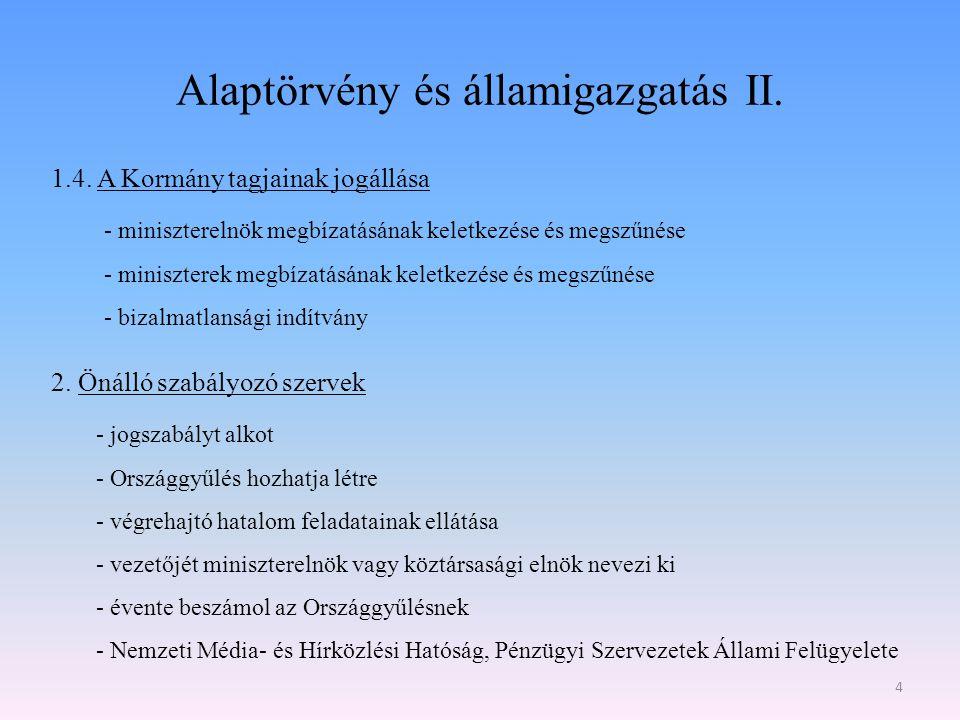 Alaptörvény és államigazgatás II.