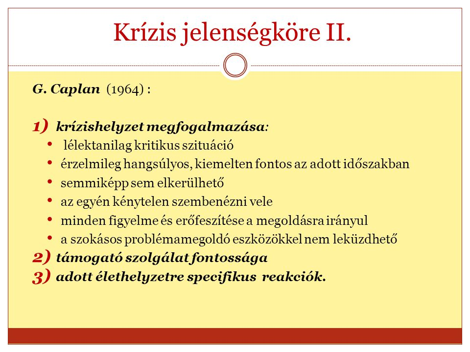 Krízis jelenségköre II.